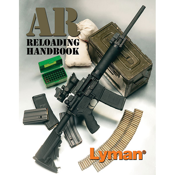 Lyman RELOADING MANUAL FOR AR R